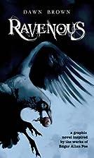 Ravenous by Dawn Brown