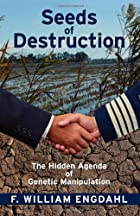Seeds of Destruction: The Hidden Agenda of…