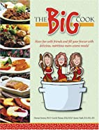 The Big Cook by Deanna Siemens