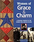 Women of Grace & Charm: A Quilting Tribute…