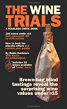 The Wine Trials: 100 Everyday Wines Under…