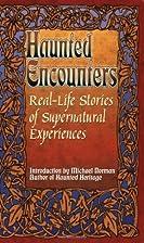 Real-Life Stories of Supernatural…