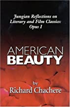 AMERICAN BEAUTY: JUNGIAN REFLECTIONS ON…