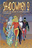 Lofficier, Jean-Marc: Shadowmen 2: Heroes and Villains of French Comics