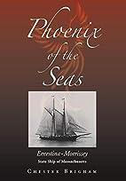 Phoenix of the Seas: Ernestina-Morrissey:…