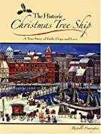 The Historic Christmas Tree Ship: A True…