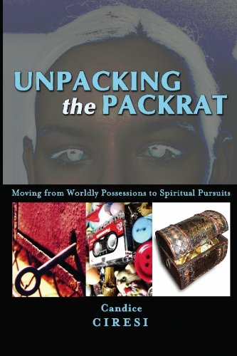 unpacking-the-packrat-moving-from-worldly-possessions-to-spiritual-pursuits