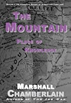 The Mountain Place of Knowledge by Marshall…