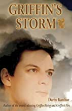 Griffin's Storm: Book Three by Darby Karchut