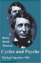 Henry David Thoreau: Cycles and Psyche by…