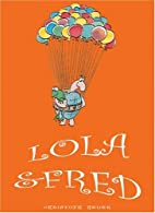 Lola & Fred by Christoph Heuer