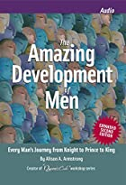 The Amazing Development of Men: How Men…