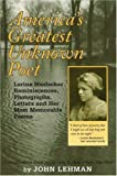 Lehman, John: America's Greatest Unknown Poet: Lorine Niedecker Reminiscences, Photographs, Letters And Her Most Memorable Poems