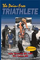 The Pain-Free Triathlete by Julie Donnelly