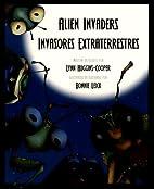 Alien Invaders / Invasorres Extraterrestres…