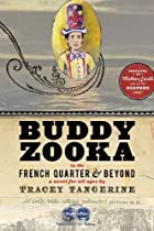 Buddy Zooka: In the French Quarter and…