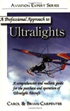 A professional approach to ultralights : a…