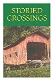 Robert Paul Blumenstein: Storied Crossings