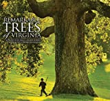 Nancy R. Hugo: Remarkable Trees of Virginia