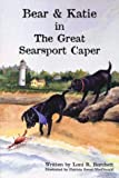 Loni R. Burchett: Bear and Katie in The Great Searsport Caper
