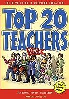 Top 20 Teachers: The Revolution in American…