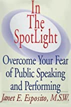In The SpotLight, Overcome Your Fear of…