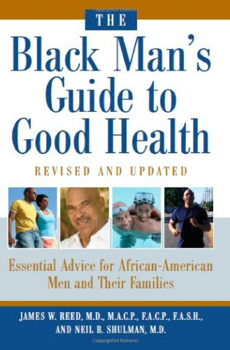 the-black-mans-guide-to-good-health-essential-advice-for-african-american-men-and-their-families