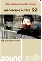 New York: Meat Packing District 2005 by…