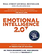 Emotional Intelligence 2.0 by Travis…