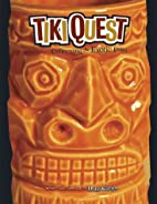 Tiki Quest by Duke Carter