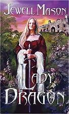 Lady Dragon by Jewell Mason