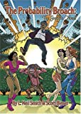 Smith, L. Neil: The Probability Broach: The Graphic Novel