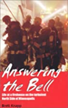 Answering the Bell: Life at a Firehouse on…