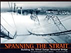 Spanning the Strait: Building the Alfred…