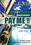 Schwab Enterprise: Pay Me II - Insider's Guide: U.S. Hedge Fund Compensation, Analysts and Execution Traders