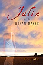 Julia and the Dream Maker (Rethinking the…