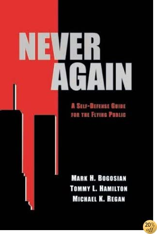 Never Again: A Self-Defense Guide For The Flying Public