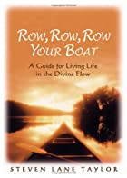 Row, Row, Row Your Boat: A Guide for Living…