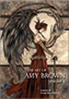 The Art of Amy Brown II by Amy Brown