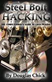 [???]: Steel Bolt Hacking: A Computerman&#39;s Guide to Lock Picking