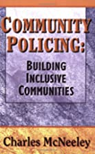 Community Policing: Building Inclusive…