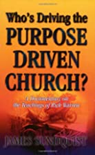 Who's Driving the Purpose Driven Church? by…