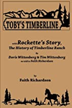 Toby's Timberline : with…