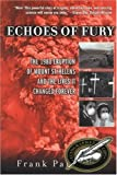 Parchman, Franch: Echoes Of Fury: When Mt. St. Helens Blew, Their Lives Were Changed Forever