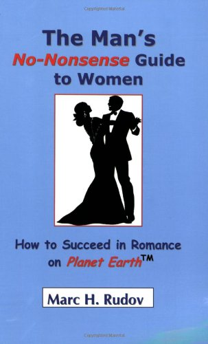 the-mans-no-nonsense-guide-to-women-how-to-succeed-in-romance-on-planet-earth