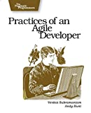 Hunt, Andy: Practices Of An Agile Developer: Working In The Real World