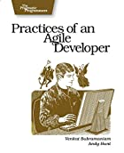 Practices of an Agile Developer: Working in&hellip;