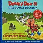 Dewey Doo-it Helps Owlie Fly Again: A…