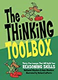 Nathaniel Bluedorn: The Thinking Toolbox: Thirty-five Lessons That Will Build Your Reasoning Skills