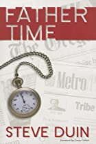 Father time by Steve Duin
